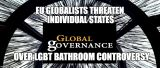 EU Superstate Globalists Threaten Individual US States for Resisting Obama's LGBT Decree
